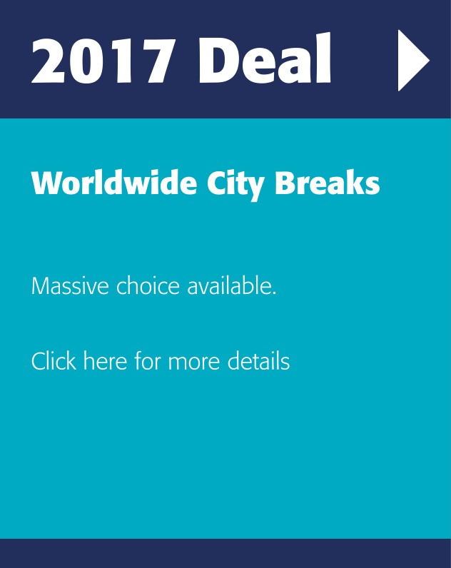 Worldwide city breaks, new offers for 2017